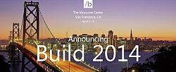 Microsoft's Build 2014 Developer Conference Scheduled For April 2 – 4